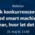 """Webinar: Oplev, hvor let du kan optimere dine ressourcer og øge konkurrencekraften med """"Smart machines"""""""
